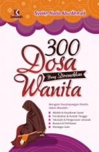 300 Dosa yang Diremehkan Wanita (HC)