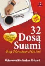 32 Dosa Suami yang Meresahkan Hati Istri