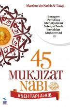 45 Mukjizat Nabi Shallallahu alaihi Wasallam