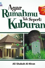 Agar Rumahmu Tak Seperti Kuburan (HC)