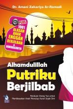Alhamdulillah, Putriku Berjilbab