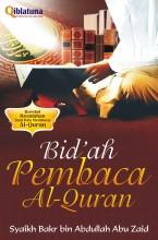 Bid'ah Pembaca Al-Quran