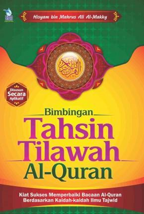 Bimbingan Tahsin Tilawah Al-Qur'an