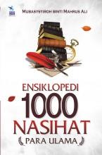 Ensiklopedi 1.000 Nasihat Para Ulama