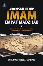 400 Kisah Hidup Imam Empat Madzhab