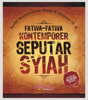 Fatwa-fatwa Kontemporer Seputar Syiah