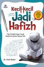 Kecil-kecil Jadi Hafizh