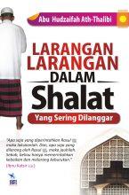 Larangan-larangan dalam Shalat