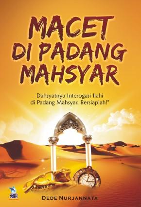 Macet di Padang Mahsyar