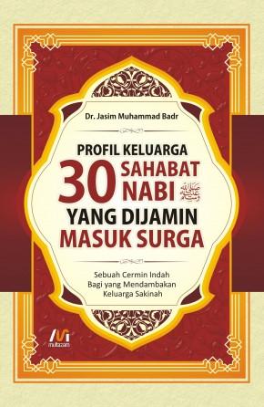 Profil Keluarga 30 Sahabat Nabi (HC)
