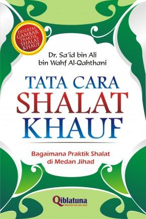 Tata Cara Shalat Khauf