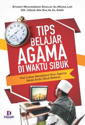 Tips Belajar Agama di Waktu Sibuk