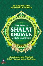 Tips Mudah Shalat Khusyuk untuk Muslimah