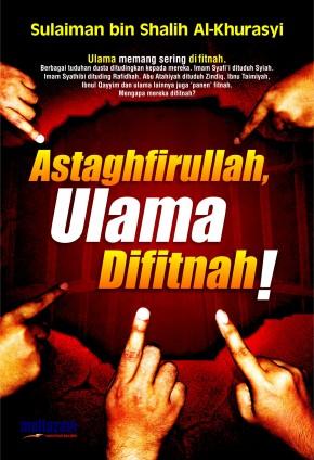 Astaghfirullah Ulama Difitnah!