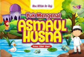 Yuk Mengenal Asma'ul Husna